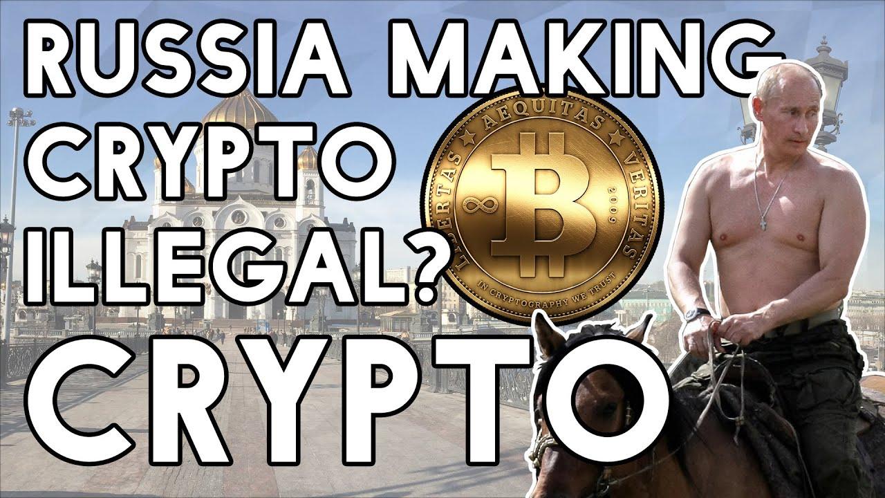 bitcoin illegal in russia