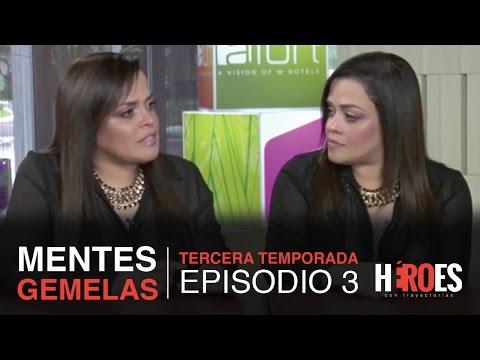 Hroes con Trayectorias [3era. Temporada] - Episodio 3: Mentes Gemelas