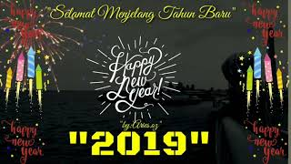 Story WA Tahun baru 2019 Story IG tahun baru 2019 Story facebook tahun baru 2019 TERBAIK 30 dtk