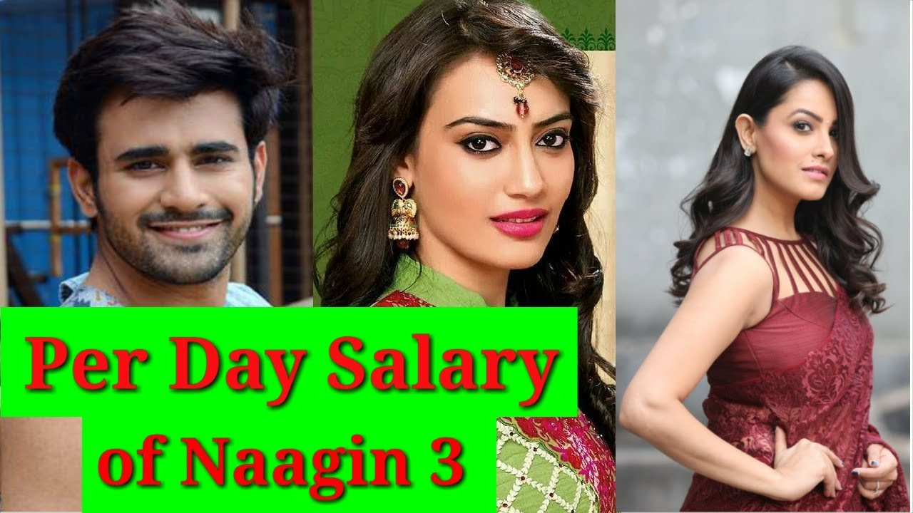 Per Day Salary Of Naagin Season 3 Casts Youtube Sun, 27 dec 2020 13:53:23 +0300, is_special: per day salary of naagin season 3 casts