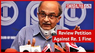 After Paying Rupee 1 As Fine Lawyer Prashant Bhushan Files Review Petition In Contempt Of Court Case