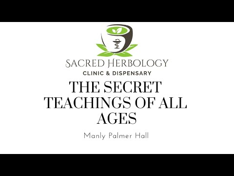 The Secret Teachings Of All Ages  - Manly P. Hall