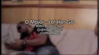 Dmajor Let her go