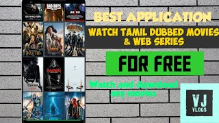 WATCH TAMIL DUBBED MOVIES AND WEB SERIES FOR FREE 2020 | VJ VLOGS