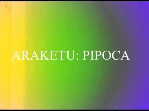 ARAKETU PIPOCA