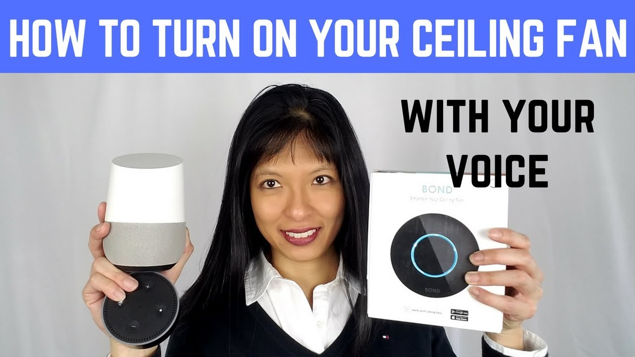 How To Turn On Your Ceiling Fan With Alexa Google Home