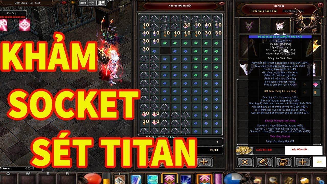 Mu Online 2020 | Mu Ngày Mới Khảm Socket Cho Sét Titan Full Thần +13 | GAME TV