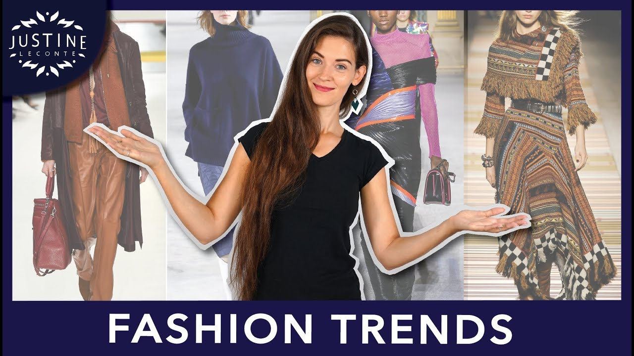 Fashion Trends Fall 2018 Winter 2019 How To Wear Them ǀ Justine