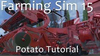 Farming Simulator 15 - Complete Potato Tutorial