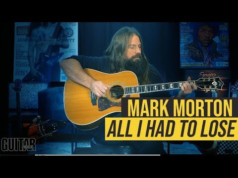 """Mark Morton - Playthough of """"All I Had to Lose"""""""