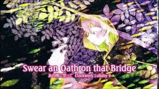【Megurine Luka feat. mothy】Swear an Oath that Bridge (あの橋に誓って) 【English Subs + Fanmade PV】