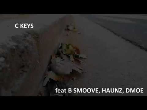 "C Keys ""Nothing But Love"" feat. B Smoove, Haunz, and D Moe"