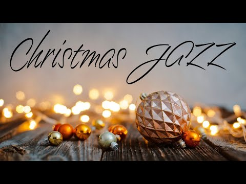 Smooth Christmas JAZZ Playlist - Holiday JAZZ Music - Christmas Carol JAZZ Music