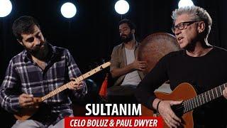 SULTANIM - Celo Boluz & Paul Dwyer #83 Resimi