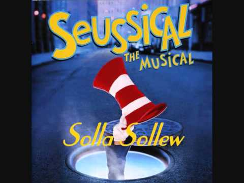 Alone In The Universe (Reprise)/Solla Sollew - Seussical The Musical (Original Broadway Cast)