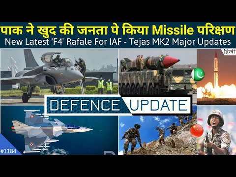 Defence Updates #1184 - IAF New 'F4' Rafale, PAK Shaheen-3 Test Fail, Tejas MK2 Major Updates