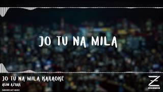 Asim Azhar - Jo Tu Na Mila (Instrumental) | Karaoke | ZabeerPlayZ Music