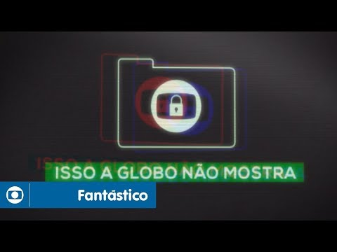 Fantástico: Isso A Globo Não Mostra  1
