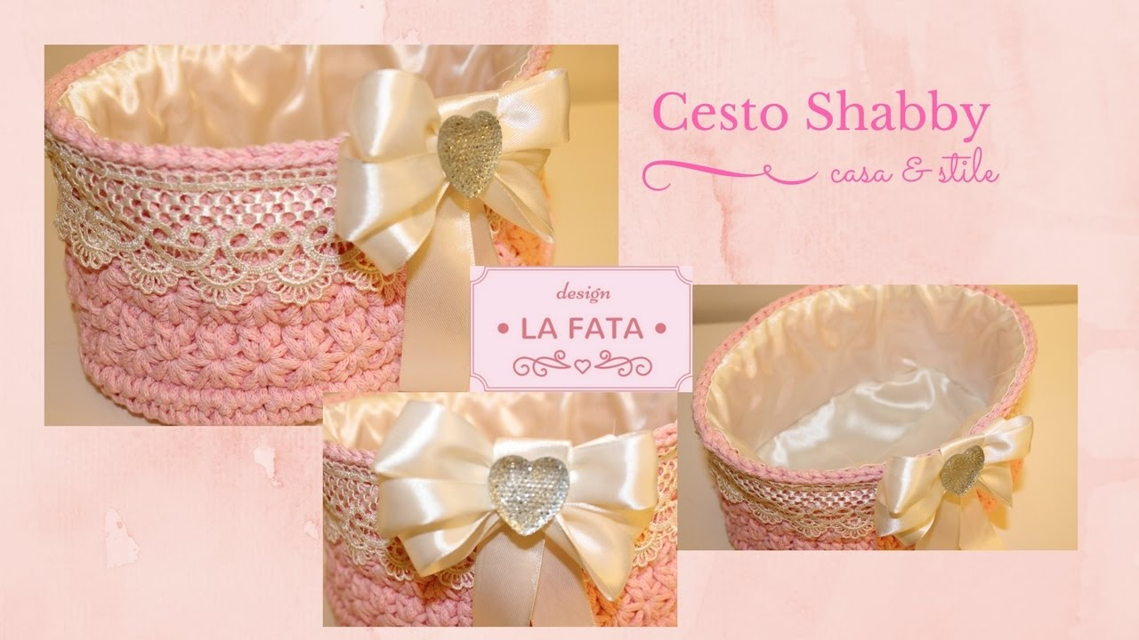 Tutorial cesto shabby chic youtube for Tenue shabby chic