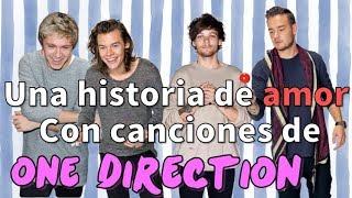 Una historia de amor con canciones de One Direction