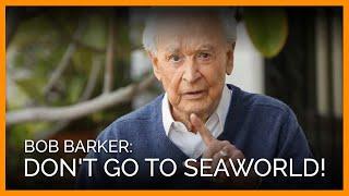 Bob Barker: Don't Go to SeaWorld!