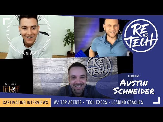 Austin Schneider - Leveraging Social Media and Video in Real Estate  | RE vs. TECH | Ep#77