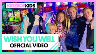 KIDZ BOP Kids - Wish You Well (Official Music Video) [KIDZ BOP 2020]