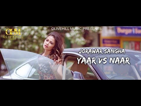 Yaar Vs Naar ( Teaser ) Jorawar Sangha | Nav-E | OliveHill Music | Latest Punjabi Song 2017