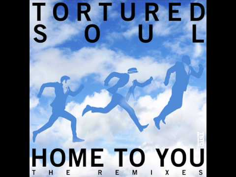 Tortured Soul - Home To You ( Ethan White Remix )