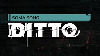 SOMA SONG - 'Ditto' by Miracle Of Sound