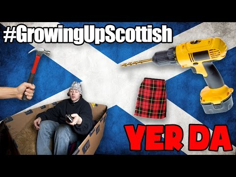 GROWING UP SCOTTISH || YER DA