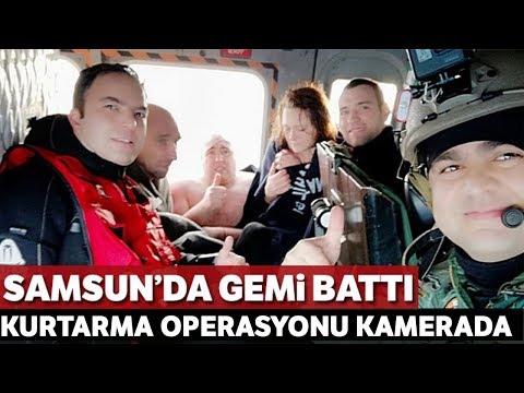 Samsun'da Batan Geminin Mürettebatı Böyle Kurtarıldı