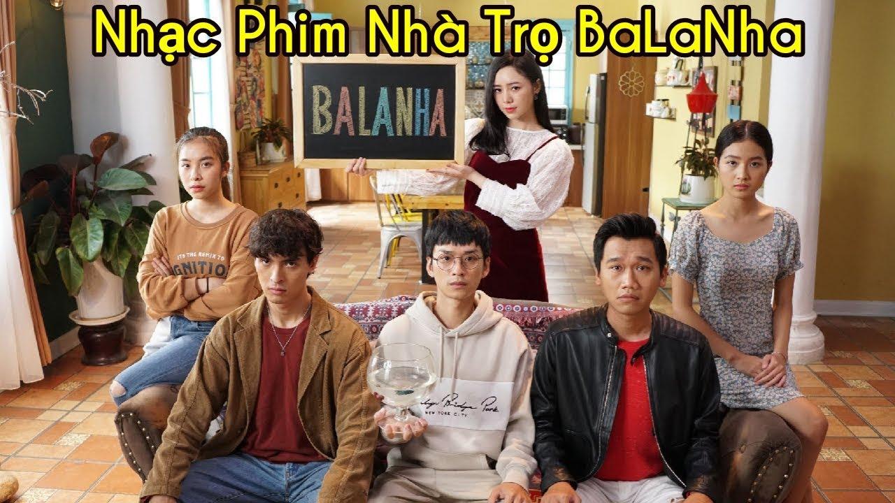 Nhạc phim Nhà Trọ BaLaNha OST