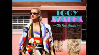 IGGY AZALEA THE NEW CLASSIC DELUXE EDITION LEAK DOWNLOAD LINK. :)