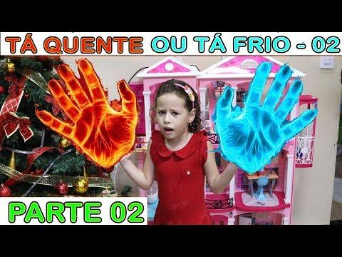 BRINCANDO DE TÁ QUENTE OU TÁ FRIO - 02