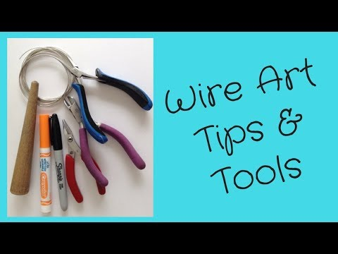 Wire Art Tips and Tools