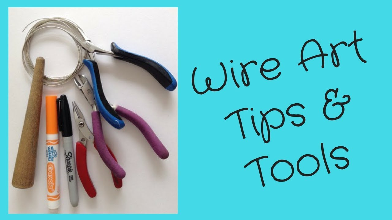 Wire Art Tips and Tools - YouTube