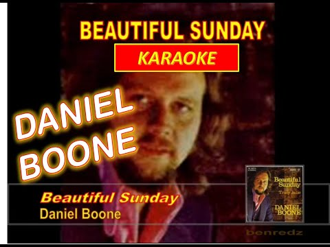 Beautiful Sunday by Daniel Boone - karaoke version