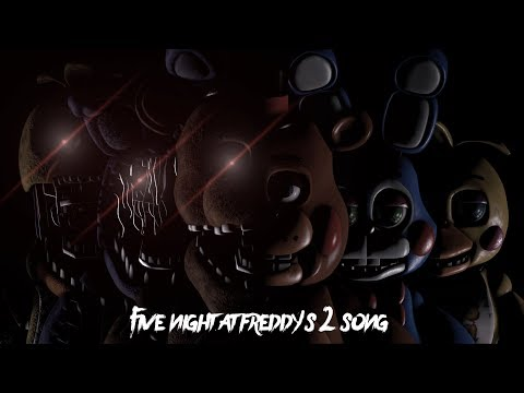 SFM FNAF | Five Night At Freddy's 2 Song | Sayonara Maxwell