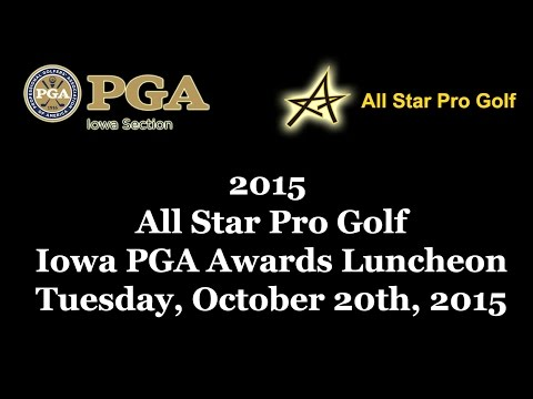 2015 All Star Pro Golf Iowa PGA Awards Luncheon