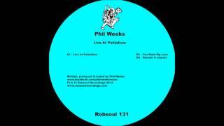 Phil Weeks - Live At Palladium (Robsoul)