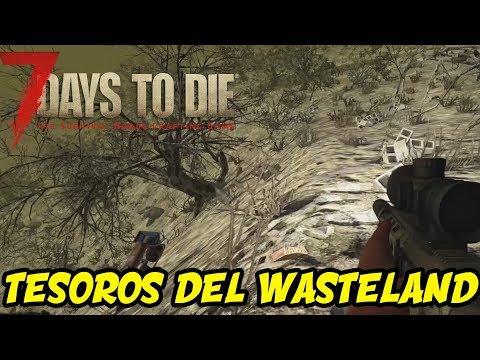 "7 DAYS TO DIE - ALPHA 16 #54 ""TESOROS DEL WASTELAND"" | GAMEPLAY ESPAÑOL"