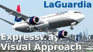 [FSX] LaGuardia Expressway Visual Approach
