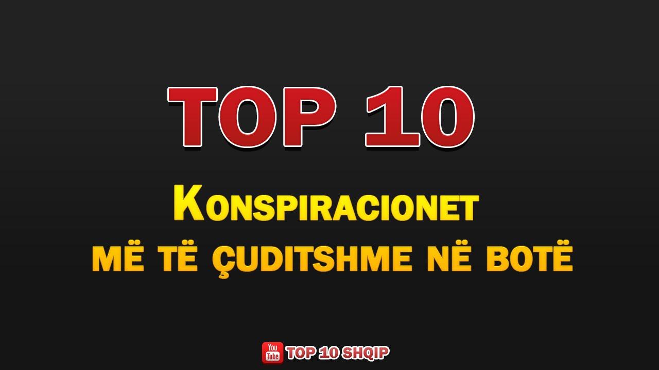TOP 10 Konspiracionet me te Cuditshme ne Bote - YouTube