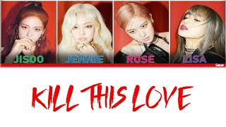 1 Hour ✗ Kill This Love - BLACKPINK (Color Coded Lyrics Han/Rom/Eng)