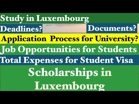 Study in Luxembourg || Low Tuition Fee || Application Process || Universities ||