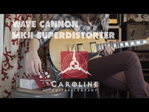 Caroline Guitar Co. Wave Cannon MKii Super Distorter Demo By Old Blood Noise Endeavors