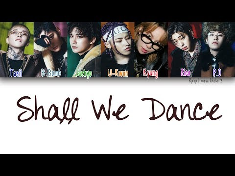 Block B - Shall We Dance | Han, Rom, Eng [Color Coded Lyrics]