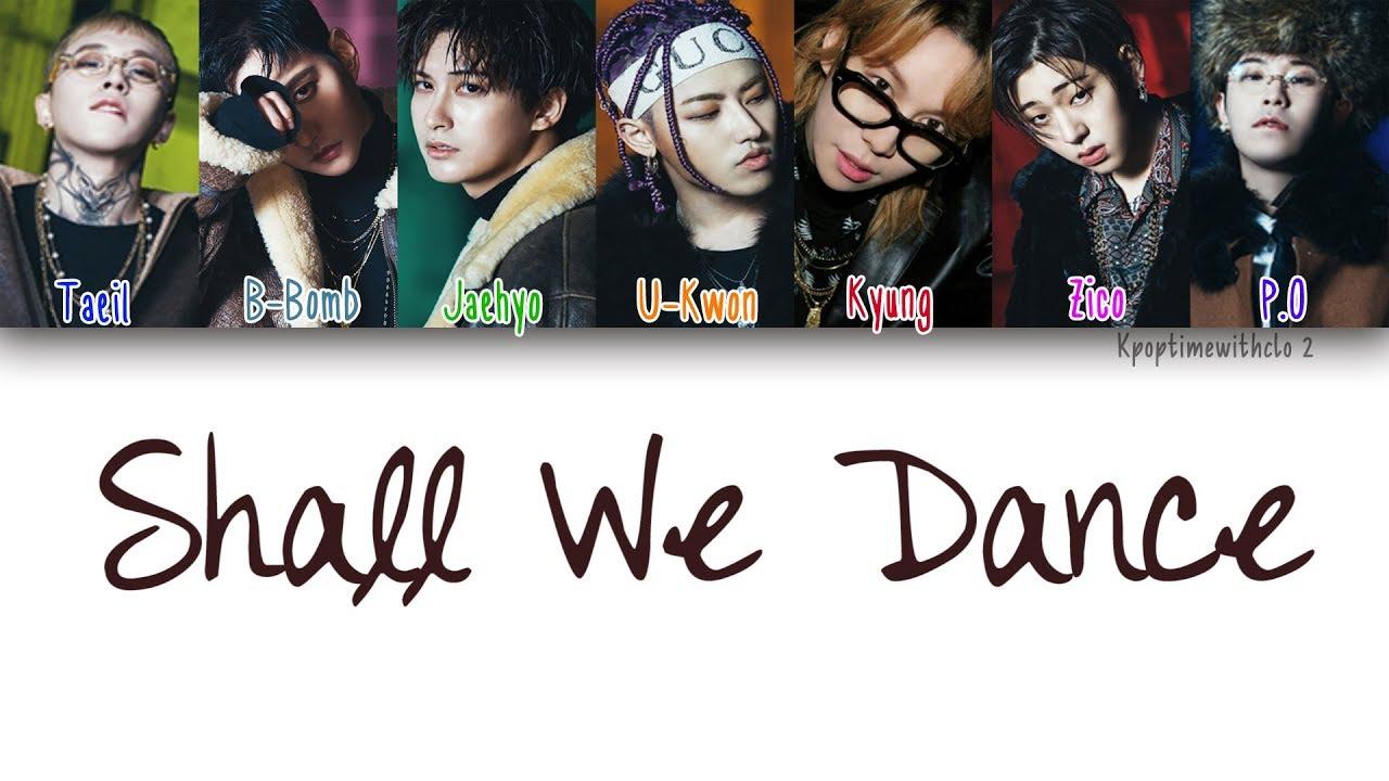 Block B Shall We Dance Han Rom Eng Color Coded Lyrics