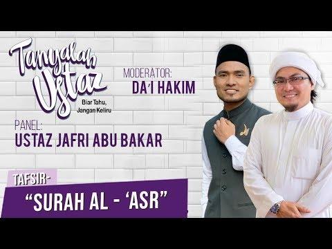 Tanyalah Ustaz (2019) | Tafsir Al-Quran: Surah Al-'Asr (Mon, Mar 25)